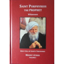 Saint Porphyrios the Prophet - Witnesses