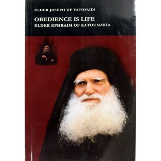 Obedience is Life-Elder Ephraim of Katounakia